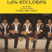 Copa Sin Vino by Los Rieleros Del Norte