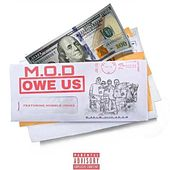 Owe Us (feat. Humble Jones) by M.O.D.