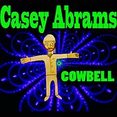 Cowbell by Casey Abrams