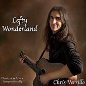 Lefty Wonderland by Chris Verrillo