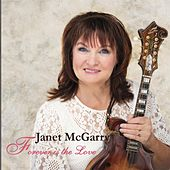 Forever Is the Love by Janet Mcgarry