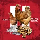 Chicken Room 2 von Frenchie