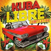 Kubalibre Compilation by Various Artists
