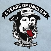 Uncle M Sampler 2017 / / 5 Years of Uncle M by Various Artists