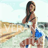 Verano Éxitos 2017 by Various Artists
