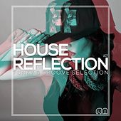 House Reflection - Funky & Groove Selection #2 by Various Artists