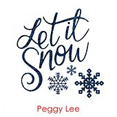 Let It Snow von Peggy Lee