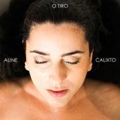 O Tiro von Aline Calixto