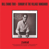 Sunday At The Village Vanguard by Bill Evans