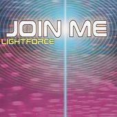 Join Me by Lightforce