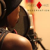 Reservation by Angel Haze