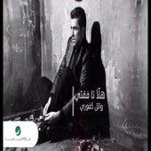 هلّأ تفقتي by Wael Kfoury