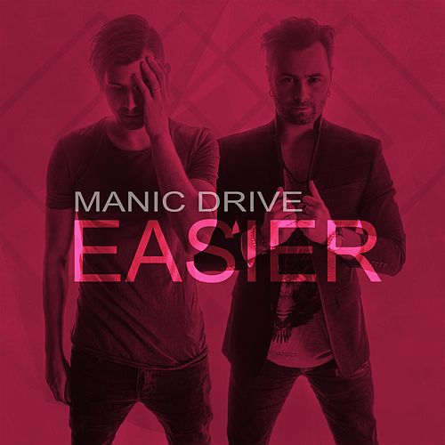 Easier by Manic Drive