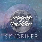 Skydriver by Imagery Machine