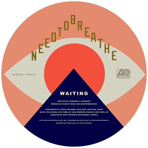 Waiting by Needtobreathe