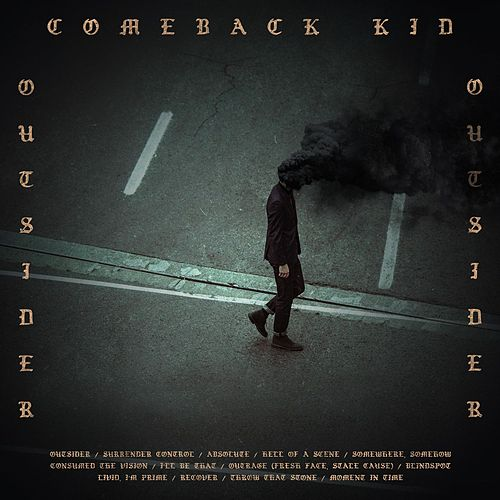 Outsider by Comeback Kid