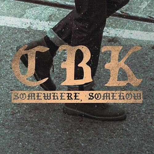 Somewhere, Somehow by Comeback Kid