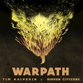 Warpath by Hidden Citizens