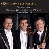 Haydn & Stamitz: London Trios by Othmar Müller