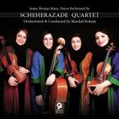 Scheherazade Quartet by Shardad Rohani