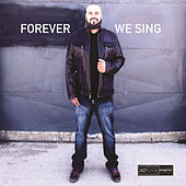 Forever We Sing by Andy Garcia