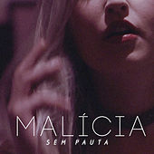 Malícia by Sem Pauta