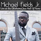 Live at the Oklahoma Jazz Hall of Fame by Michael Fields Jr.