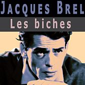 Les biches de Jacques Brel
