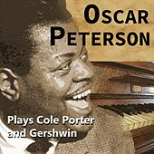 Oscar Peterson Plays Cole Porter and Gershwin de Oscar Peterson