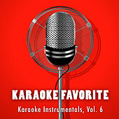 Karaoke Instrumentals, Vol. 6 by Karaoke Jam Band