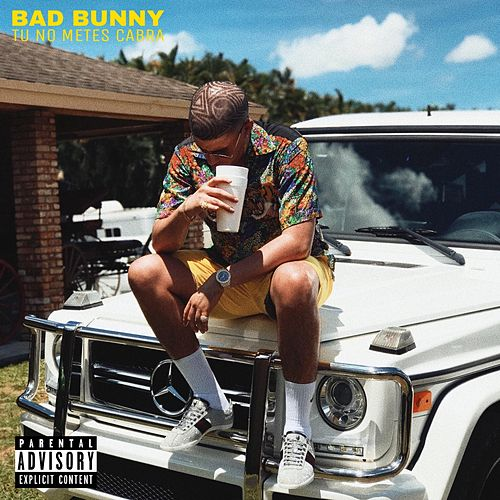 Tu No Metes Cabra de Bad Bunny