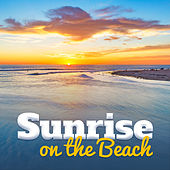 Sunrise on the Beach – Summer Chill, Relaxing Music, Peaceful Waves, Mellow Chillout, Lounge Summer by Today's Hits!