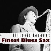 Finest Blues Sax by Illinois Jacquet