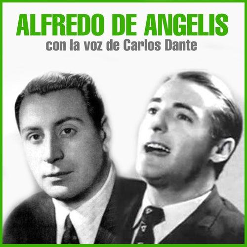 Con la Voz de Carlos Dante by Alfredo De Angelis