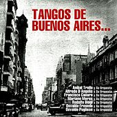 Tangos de Buenos Aires... by Various Artists