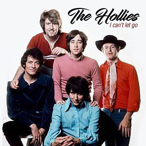 I Can't Let Go von The Hollies