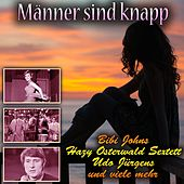 Männer sind knapp by Various Artists