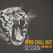 Afro Chill Out Session, volume 2 by Various Artists