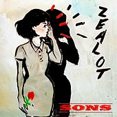 Zealot by The Sons