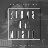 Signs My Music (Reprise De Drake) by Fabian Laumont