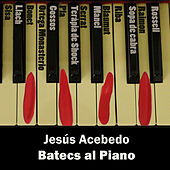 Batecs al Piano by Jesús Acebedo