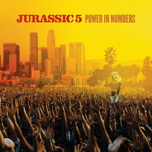 Play & Download Power In Numbers by Jurassic 5 | Napster