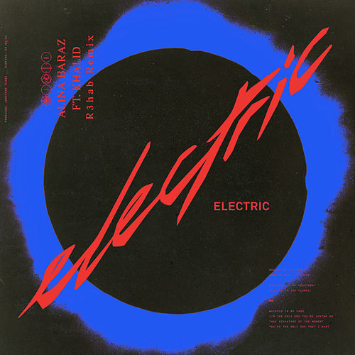 Electric (R3hab Remix) by R3HAB