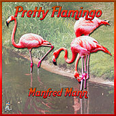 Pretty Flamingos by Manfred Mann
