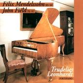 Mendelssohn: Piano Sonata No. 2 in G Minor - Variations sérieuses in D Minor & Field: Piano Sonata No. 1 in E-Flat Major - Nocturnes No. 13, No. 14, No. 18 by Trudelies Leonardt