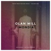 Imondia by Olan Mill
