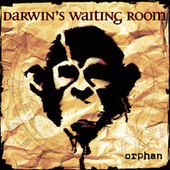 Orphan by Darwin's Waiting Room