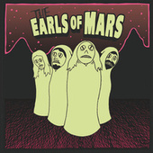 The Earls Of Mars by The Earls of Mars