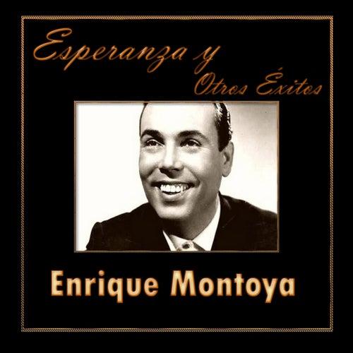 Esperanza y Otros Éxitos by Enrique Montoya