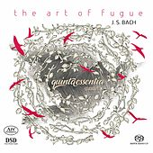 Bach: The Art of the Fugue, BWV 1080 by Quinta Essentia